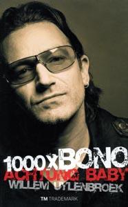 Achtung baby! 1000x Bono - 9789049900366 -  Uylenbroek