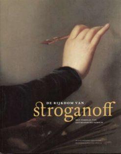 De rijkdom van Stroganoff - 9789040087677 -
