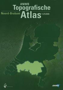 ANWB Topografische Atlas Noord- Brabant - 9789018021283 - Nico Bakker
