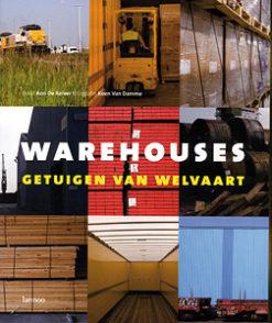 Warehouses - 9789020962390 - Ann de Kelver