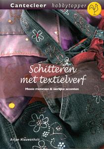 Schitteren met textielverf - 9789021338033 - Anton Nieuwenhuis