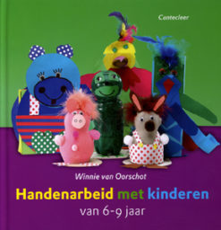 Handenarbeid met kinderen van 6 -9 jaar - 9789021338477 - Winnie van Oorschot
