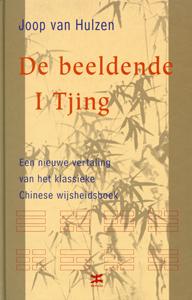 De beeldende I Tjing - 9789021522401 - Joop van Hulzen