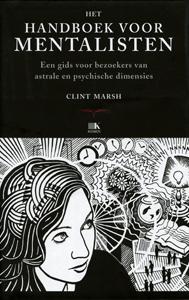 Het Handboek voor mentalisten - 9789021544007 - Clint Marsh