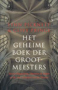 Het geheime boek der grootmeesters - 9789021549101 - Lynn  Picknett