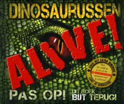 Dinosaurussen ~ Alive! - 9789021571102 -