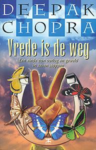 Vrede is de weg - 9789021580227 - Deepak Chopra