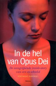 In de hel van Opus Dei - 9789022322826 - Veronique Duborgel