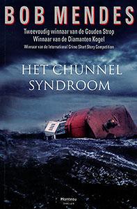 Het chunnel syndroom - 9789022322970 - Bob Mendes