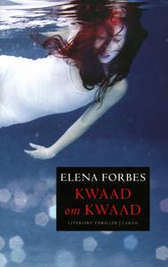 Kwaad om kwaad - 9789023456759 - Elena Forbes