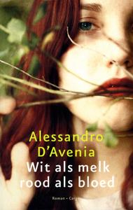 Wit als melk rood als bloed - 9789023458302 - Alessandro D avenia (D'Avenia)