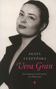 Vera Gran - 9789023465331 - Agata Tuszynska