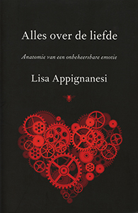Alles over liefde - 9789023466673 - Lisa Appignanesi