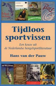 Tijdloos sportvissen - 9789024010356 - Hans van der Pauw