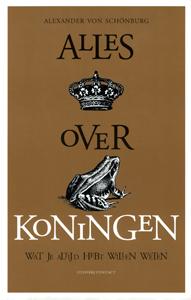 Alles over koningen - 9789025432102 - A. von Schonburg (Schönburg)