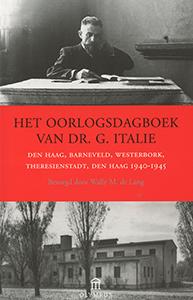 Het oorlogsdagboek van Dr. G. Italie - 9789025435950 - Wally de Lang