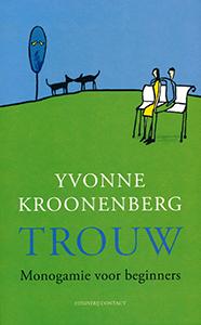 Trouw - 9789025438661 - Yvonne Kroonenberg