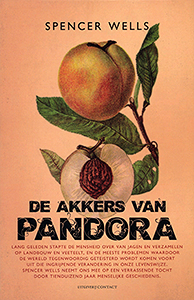 De akkers van Pandora - 9789025483173 - Spencer Wells