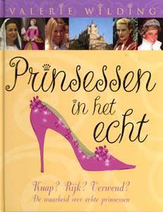 Prinsessen in het echt - 9789025742379 - Valerie Wilding