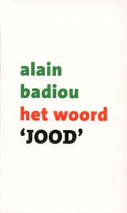 Het woord 'Jood' - 9789025957858 - Alain Badiou