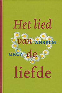 Het lied van de liefde - 9789025960575 - Anselm  Grün