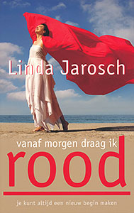 Vanaf morgen draag ik rood - 9789025961374 - Linda Jarosch