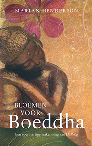 Bloemen voor Boeddha - 9789025961480 - Marian Henderson