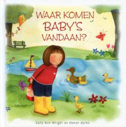 Waar komen baby's vandaan? - 9789026613210 - Sally Ann  Wright