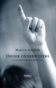 Onder onderwijzers - 9789029077910 - Martin Sommer
