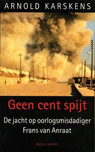 Geen cent spijt - 9789029077941 - Arnold Karskens