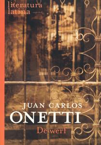 De Werf - 9789029079785 - Juan Carlos Onetti