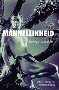 Mannelijkheid - 9789029080194 - Harvey Mansfield