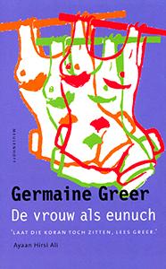 De vrouw als eunuch - 9789029080460 - Germaine Greer