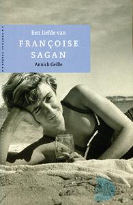 Een liefde van Francoise Sagan - 9789029082358 - Annick Geille