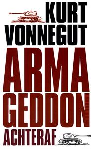 Armageddon Achteraf - 9789029082464 - Kurt Vonnegut