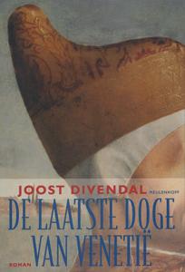De laatste doge van venetie - 9789029083560 - Joost Divendal