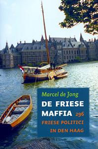 De Friese maffia - 9789033006654 - Marcel de Jong