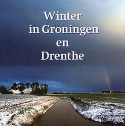 Winter in Groningen en Drenthe - 9789033007347 - Gitte Brugman
