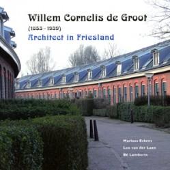 Willem Cornelis de Groot (1853-1939) - 9789033008078 - Marloes Eskens