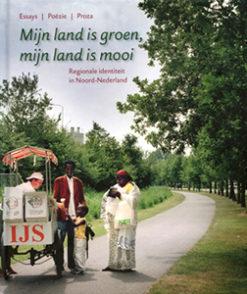 Mijn land is groen, mijn land is mooi - 9789033008610 -