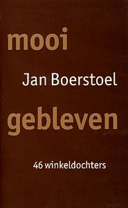 Mooi Gebleven - 9789035124929 - Jan Boerstoel