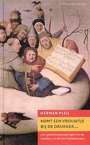 Komt een vrouwtje bij de drukker - 9789035132498 - Herman Pleij