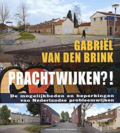 Prachtwijken?! - 9789035132566 - Gabriël van den Brink