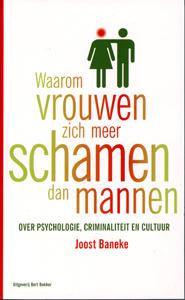 Waarom vrouwen zich meer schamen dan mannen - 9789035133648 - Joost Baneke