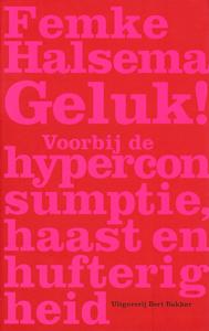 Geluk! - 9789035133655 - Femke Halsema