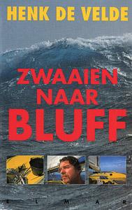 Zwaaien naar Bluff - 9789038900513 - Henk de Velde