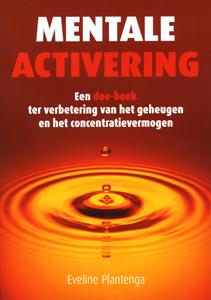 Mentale activering - 9789038915449 - Evelinge Plantenga
