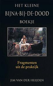Het kleine bijna-bij-de-dood boekje - 9789038919904 - Jim van der Heijden