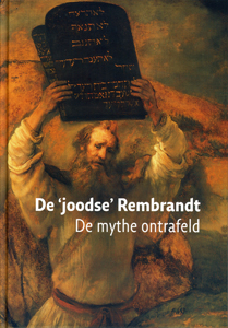 De 'Joodse' Rembrandt - 9789040083013 - Mirjam Knotter