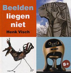Beelden liegen niet - 9789040083082 - Henk Visch